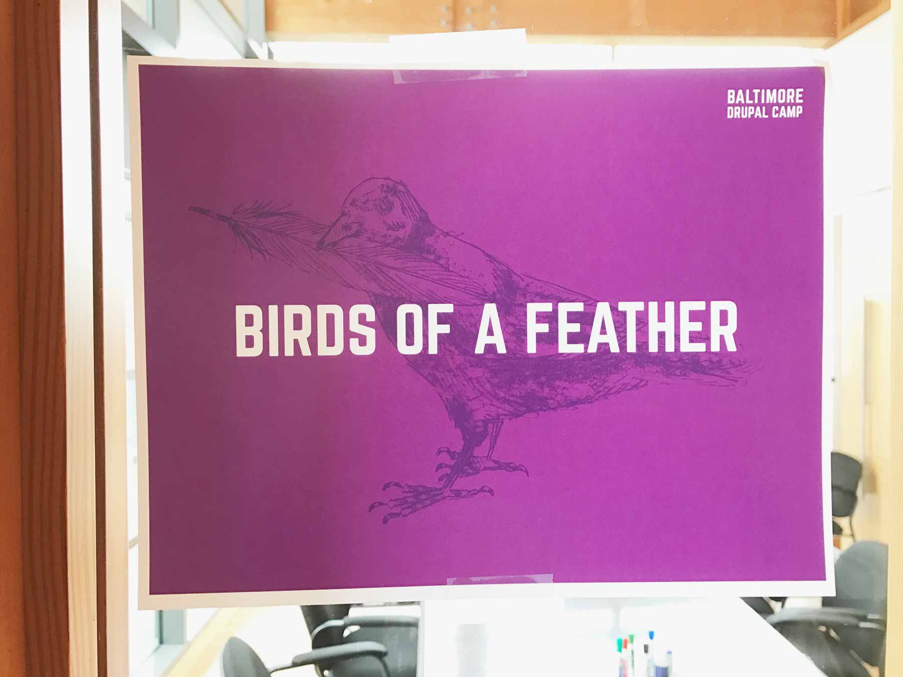Birds of Feather sign at Baltimore Drupal camp with raven illustration